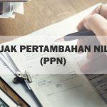 Cara Menghitung PPN (Pajak Pertambahan Nilai)