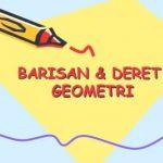 Cara Mencari Barisan Dan Deret Geometri