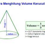 Cara Menghitung Volume Kerucut Yang Benar