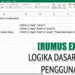 Rumus IF Pada Excel 3 Kondisi Lengkap